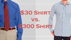 30 vs 300 men u0027s dress shirt how to spot quality shirts u0026 avoid