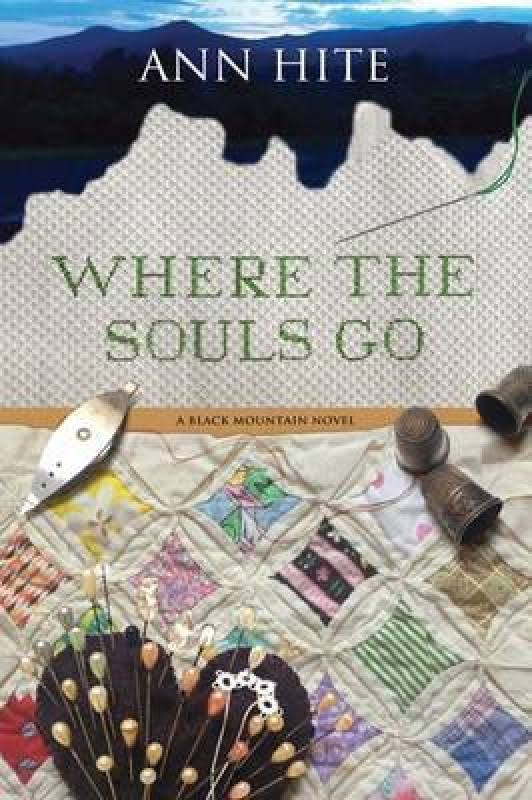 Where the Souls Go - Ann Hite
