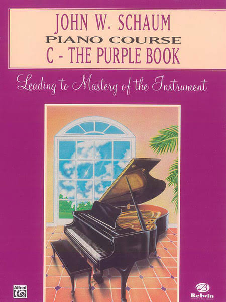 John W. Schaum Piano Course C-The Purple Book