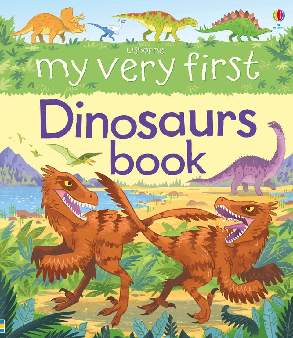 My Very First Dinosaurs Book - Alex Frith
