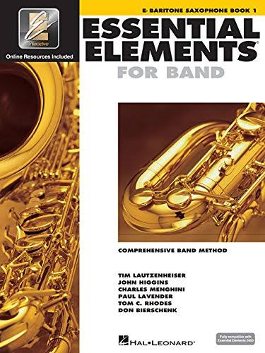 Essential Elements 2000: Baritone Saxophone Book 1 - Tom C. Rhodes