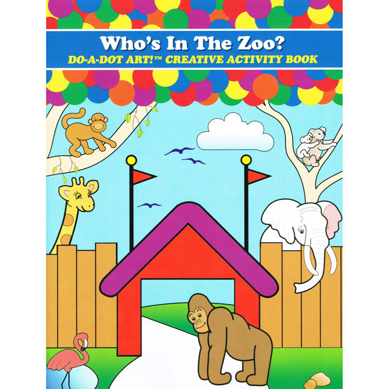 Do-A-Dot Activity Book - Who's in the Zoo?