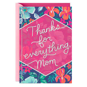 Thanks for Everything, Mom Mother's Day Card