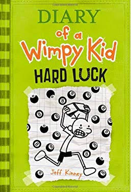 Diary of a Wimply Kid Hard Luck - Jeff Kinney