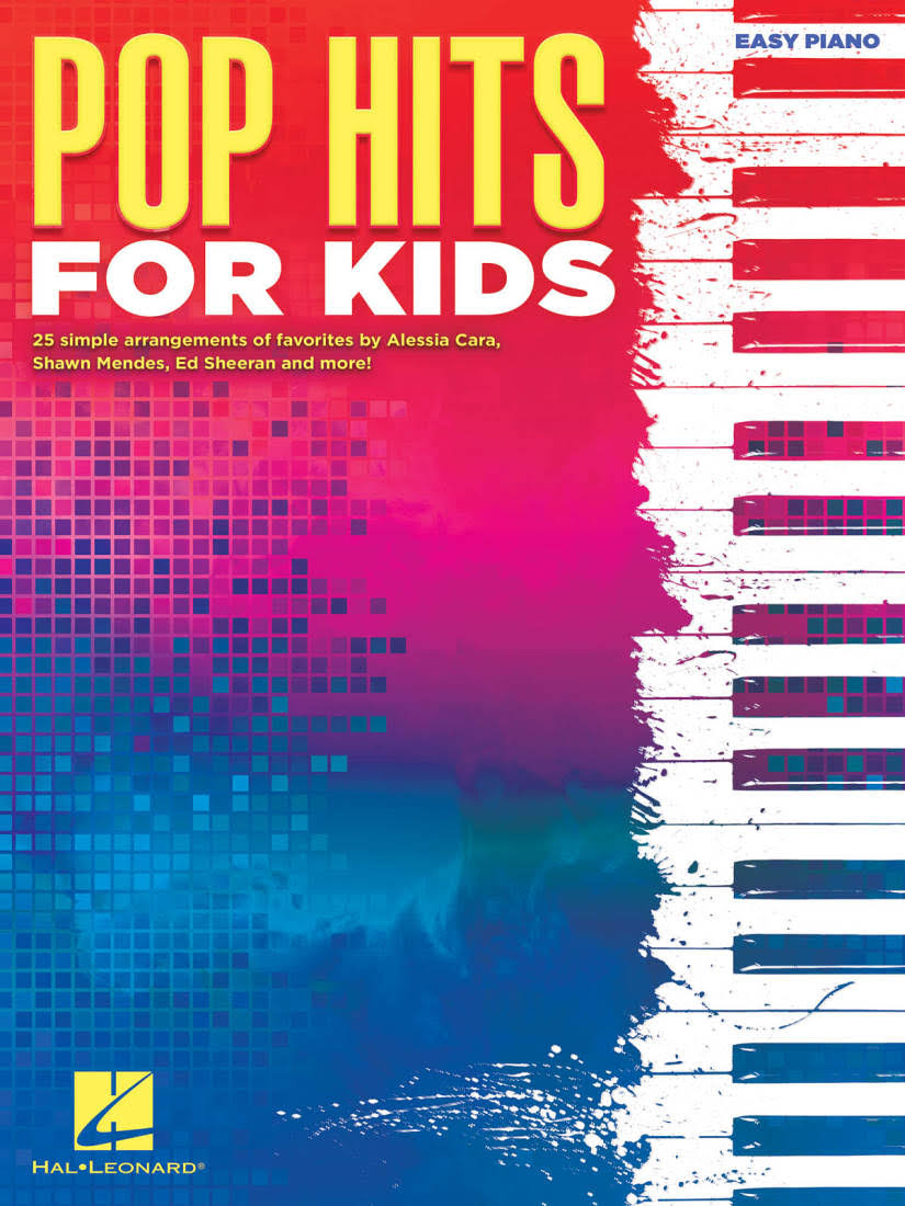 Hal Leonard Pop Hits for Kids - Easy Piano Songbook