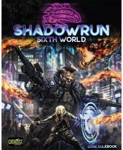Catalyst Shadowrun Sixth World Core Rulebook Role Playing Game
