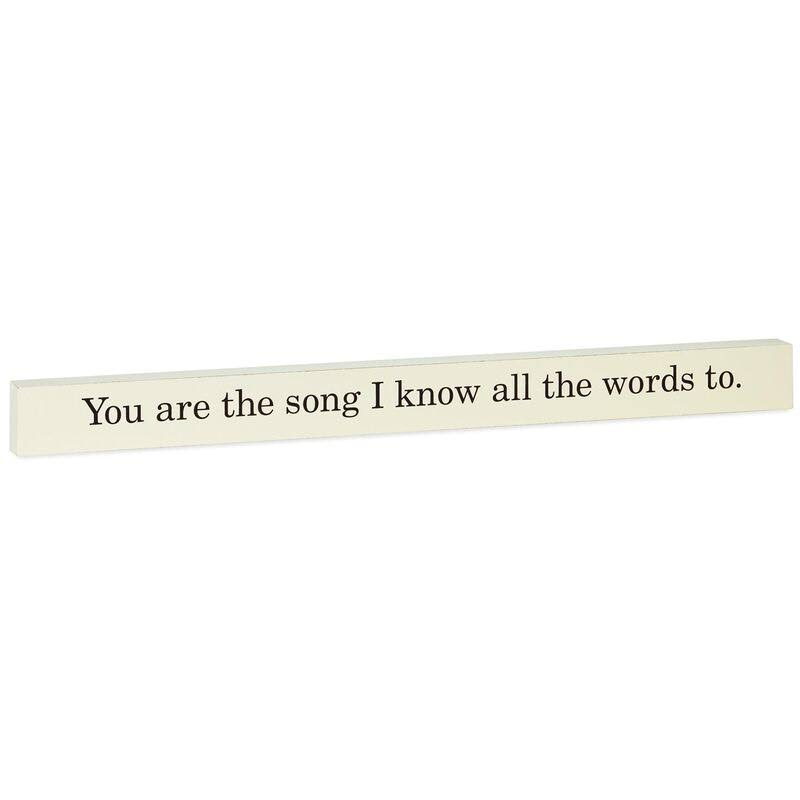 You Are The Song Wood Quote Sign, 23.5x2