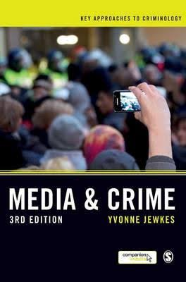 Media and Crime - Yvonne Jewkes