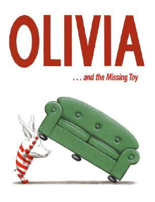 Olivia & The Missing Toy - Ian Falconer
