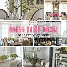 Dining Room Table Decorating Ideas Pictures by Dining Table Decor For An Everyday Look Tidbits U0026twine