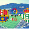 Barcelona - Betis: how and where to watch - times, TV, online