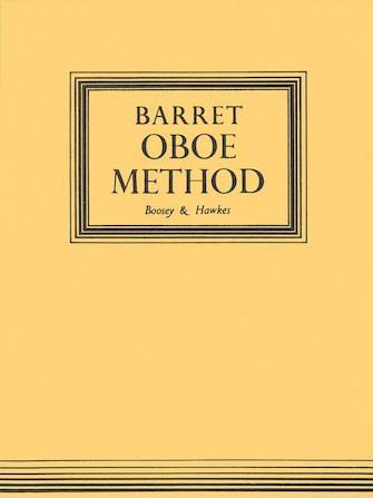 Boosey & Hawkes: A Complete Method for the Oboe - A. M. R. Barret