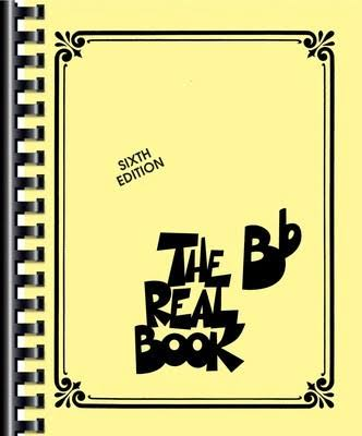 The Real Book: BB Volume 1 Sixth Edition - Hal Leonard Publishing