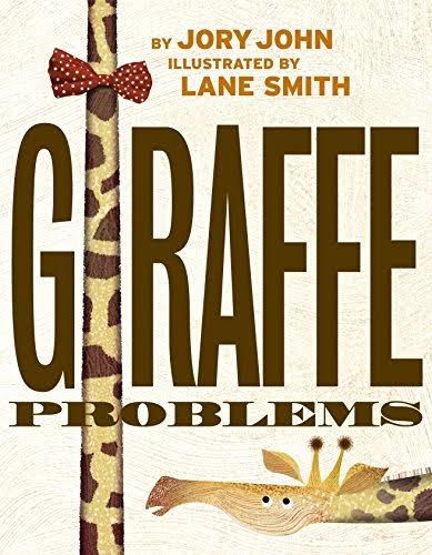 Giraffe Problems - Jory John