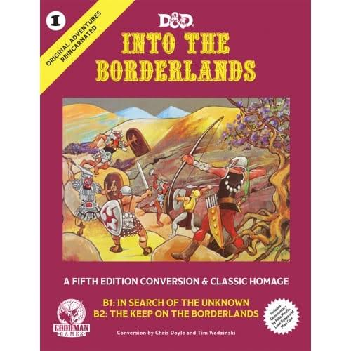 Original Adventures Reincarnated #1: Into the Borderlands - Good Games Publishing