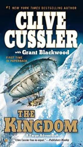 The Kingdom - Clive Cussler and Grant Blackwood
