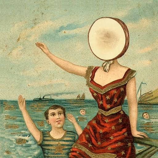 In the Aeroplane Over the Sea - Neutral Milk Hotel