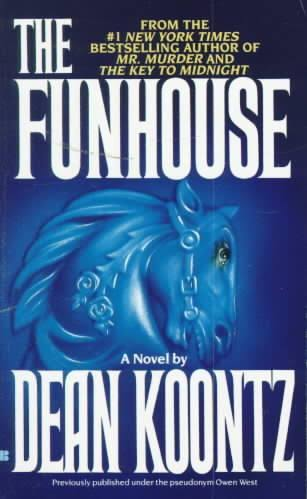 The Funhouse - Owen West & Dean Koontz