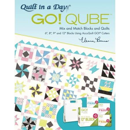 Quilt in A Day Go! Qube Mix and Match Blocks and Quilts