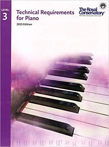 Royal Conservatory Technical Requirements for Piano Level 3 - Frederick Harris Music Co