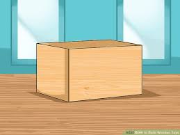 Build Wooden Toy Chest by 7 Ways To Build Wooden Toys Wikihow