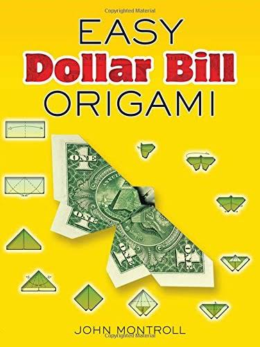 Dover Publications Easy Dollar Bill Origami (Dover Origami Papercraft)