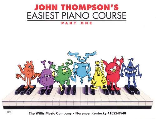 John Thompson's Easiest Piano Course: Part One - John Thompson