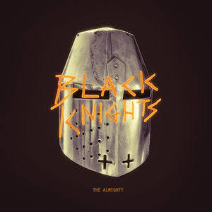 The Almighty - Black Knights