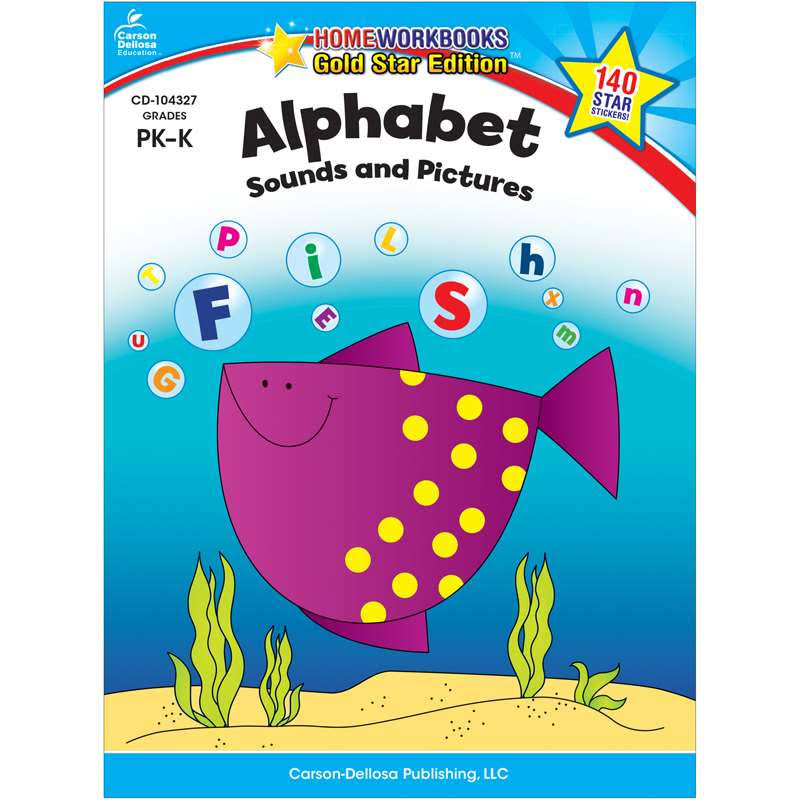 Alphabet Sounds & Pictures Home Workbook: Grade PK-K - Carson-Dellosa Publishing