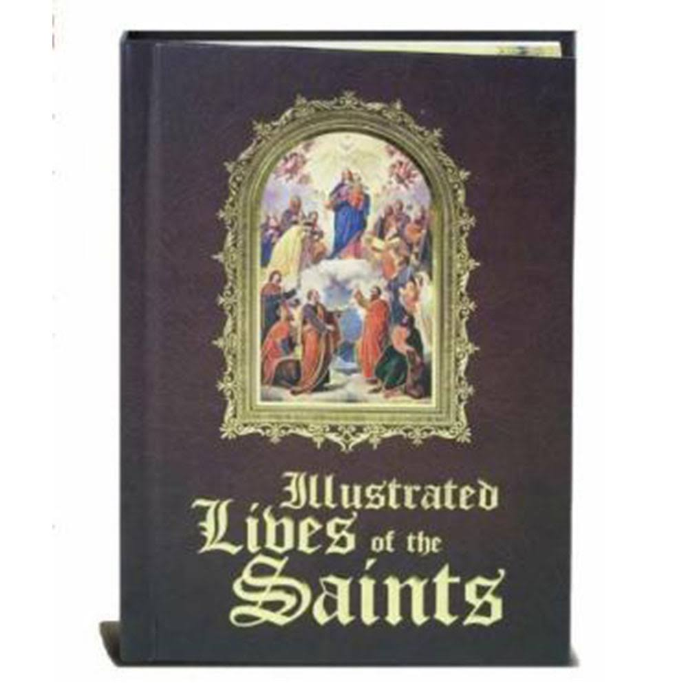 Illustrated Lives of the Saints [Book]