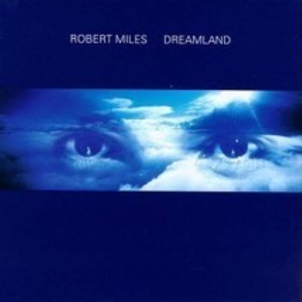 Dreamland by Robert Miles - CD